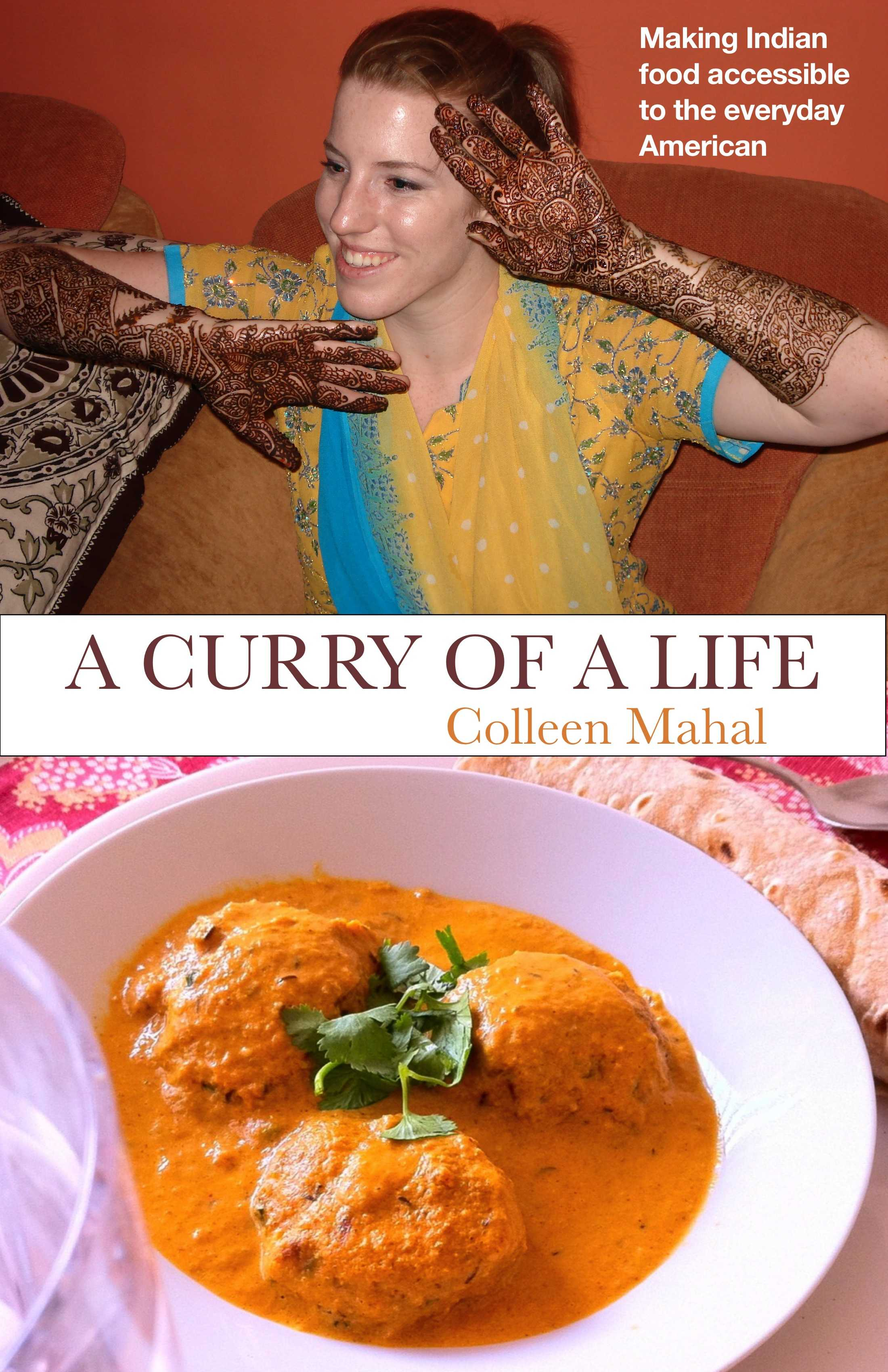 homemade Indian Cooking A Curry of a Life